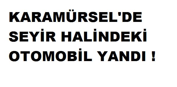 Karamürsel'de Otomobil Yandı