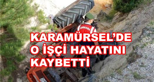 Karamürsel'de Feci Kaza'da İşçi Kurtarılamadı