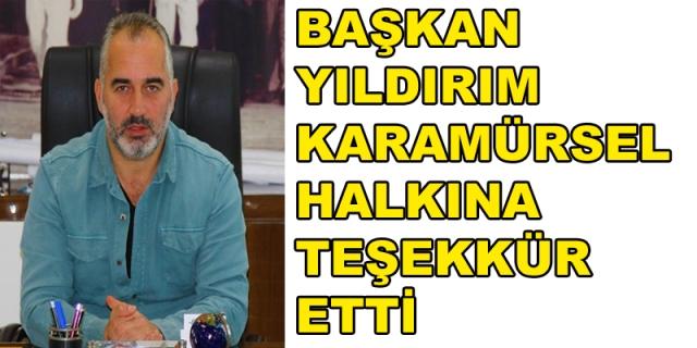 Başkan Yıldırım'dan Karamürsel'e Teşekkür