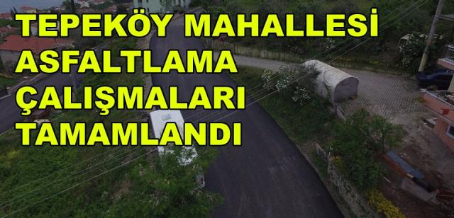 Tepeköy'de Asfalt Çalışmaları Tamamlandı