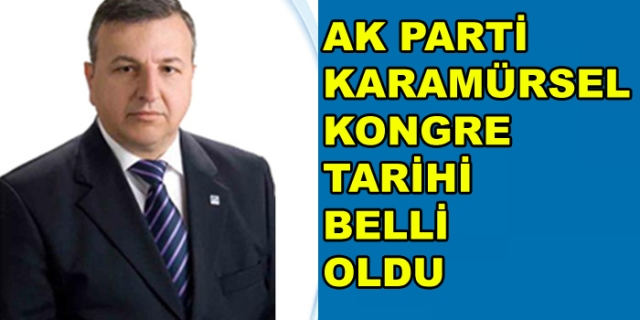 AK Parti Karamürsel Kongre Tarihi Belli Oldu