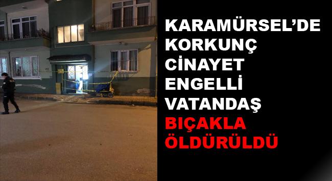 Karamürsel'de Engelli Vatandaş Öldürüldü.