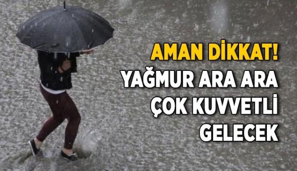 Ara Ara Şiddetli Yağmur Yağacak