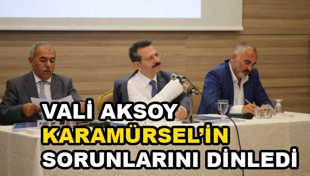 Vali Aksoy Karamürsel'in Sorunlarını dinledi
