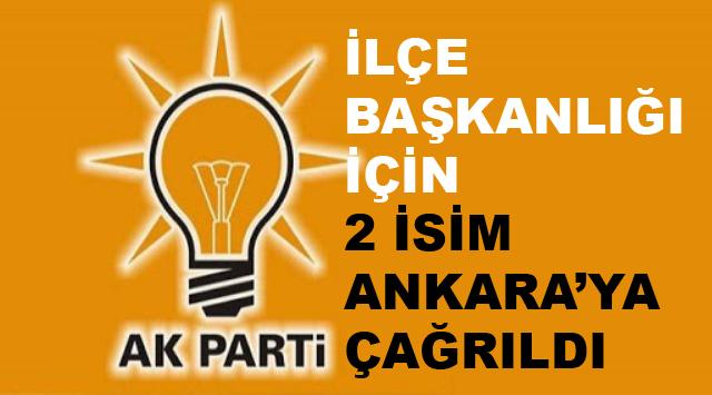 AK Parti Karamürsel İlçe Başkanlığı İçin Ankara'ya 2 İsim Gitti