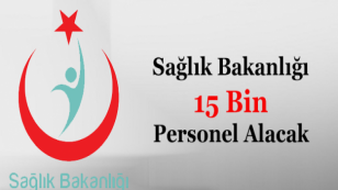 Sağlık Bakanlığı 15 Bin Memur Personel Alacak