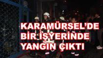 Karamürsel'de İşyerinde Yangın