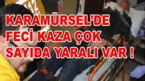 Karamürsel'de Feci Kaza Çok Sayıda Yaralı Var