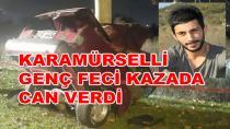 Karamürselli Gürkan Feci Kazada Can Verdi