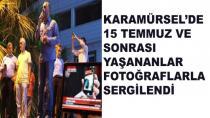 Karamürsel'de 15 Temmuz Gecesi Yaşananlar