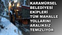 Karamürsel Belediyesi Ekipleri Aralıksız Çalışıyor