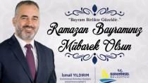 İsmail Yıldırım Ramazan Bayramınız Mübarek Olsun