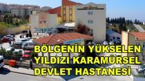 Bölgeni Yükselen Yıldızı Karamürsel Devlet Hastanesi