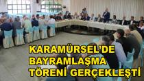 Karamürsel'de Bayramlaşma Töreni Yapıldı