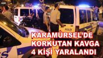 Karamürsel'de Korkutan Kavga 4 Yaralı
