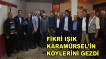 Fikri Işık Karamürsel Köylerini Gezdi