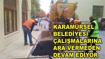 Karamürsel Belediyesi Aralıksız Çalışıyor