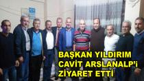 Başkan Yıldırım'dan Arslanalp'a Ziyaret