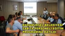 Karamürsel Zabıtası Eğitim Programına Katıldı