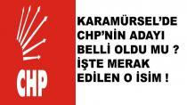 CHP Karamürsel Adayı Merak Ediliyor