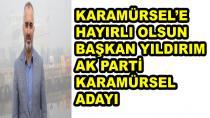 AK Parti Karamürsel Adayı Başkan Yıldırım