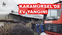 Karamürsel'de Ev Yangını