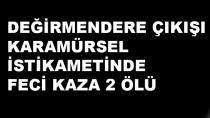 Feci Kazada Karamürsel'den 2 Kişi Öldü