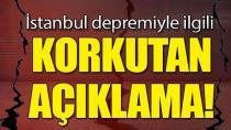 İstanbul Depremiyle İlgili Korkutan Açıklama