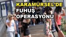 Karamürsel'de Fuhuş Operasyonu