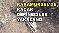 Karamürsel'de Kaçak Kazı Yapanlar Yakalandı