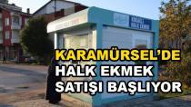 Karamürsel'de Halk Ekmek Satışı Başlıyor