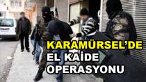 Karamürsel'de El Kaide Operasyonu 8 Gözaltı