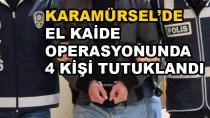 Karamürsel'de El Kaide Operasyonunda 4 Tutuklama