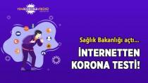 Sağlık Bakanlığından İnternetten korona testi!