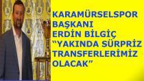 Karamürselspor'a Sürpriz Transferler Olacak