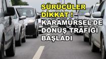Sürücüler Dikkat Karamürsel'de Yoğun Trafik Var