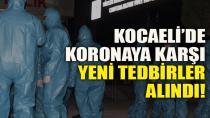 Kocaeli'de Koronaya Karşı Yeni Tedbirler Alındı!