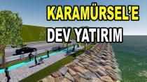 Karamürsel'de Dev Yatırım Başladı