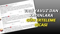 Vali Yavuz'dan Kadınlara Gün Ricası