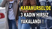 Karamürsel'de 3 Kadın Hırsız Yakalandı